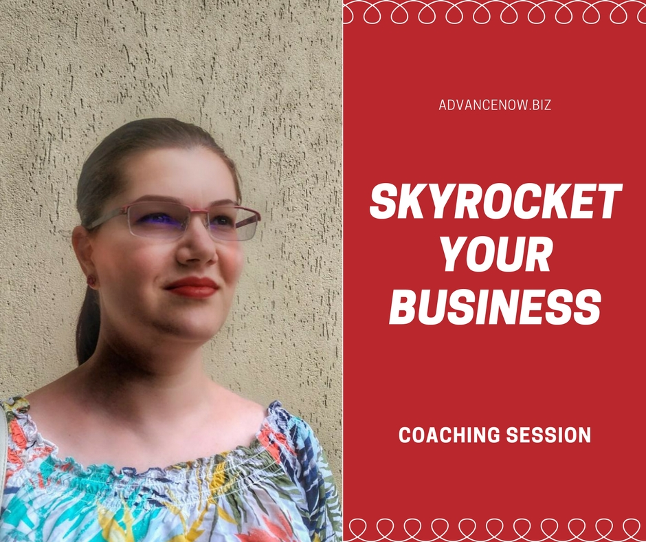 Skyrocket your Business - coaching session, Loredana Pascal