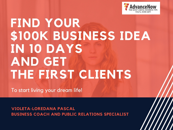 Find Your $100k Business Idea In 10 Days And Get The First Clients