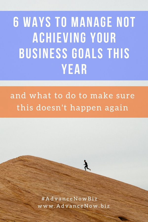 6 ways to manage not achieving your business goals this year – and what to do to make sure this doesn't happen again #businesscoaching #businesscoach #coachingtosuccess #entrepreneur #entrepreneurship #businesstips
